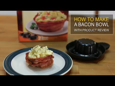 How to make a Bacon Bowl - Product Review 1 - The Perfect Bacon Bowl