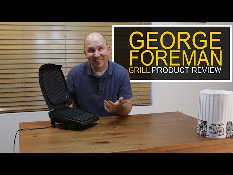 Kitchen Product Review 3 - George Foreman Grill