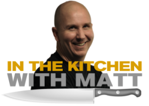 In The Kitchen With Matt
