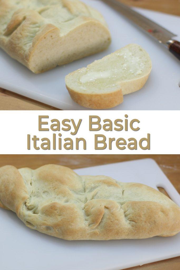 Easy Basic Italian Bread Pin for Pinterest