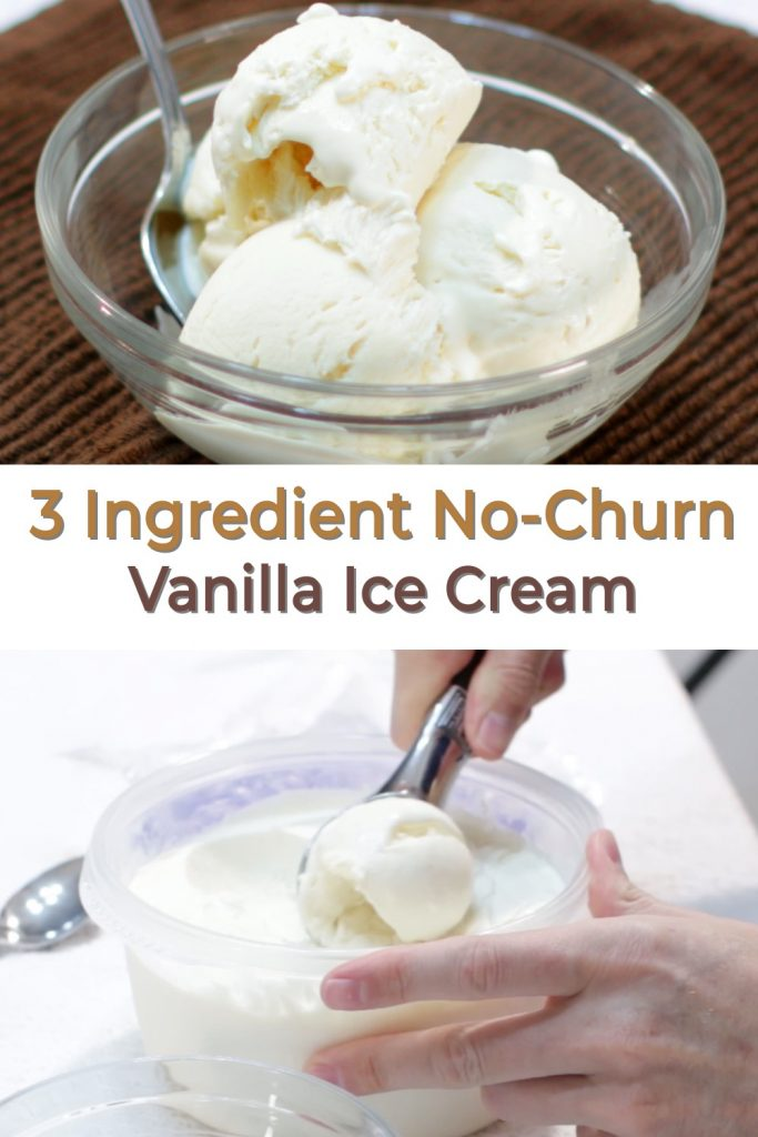 3 Ingredient vanilla ice cream pin for Pinterest