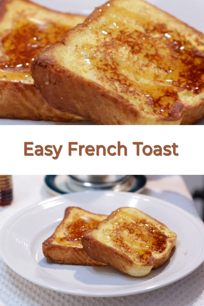 Easy French Toast pin for Pinterest