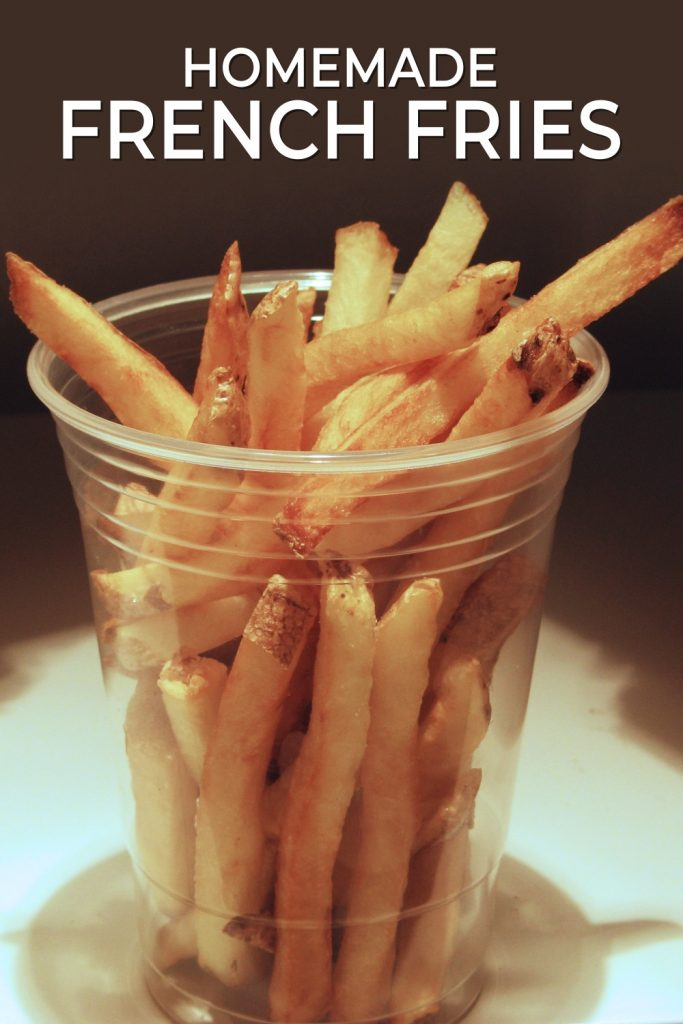 Homemade French Fries Pin for Pinterest