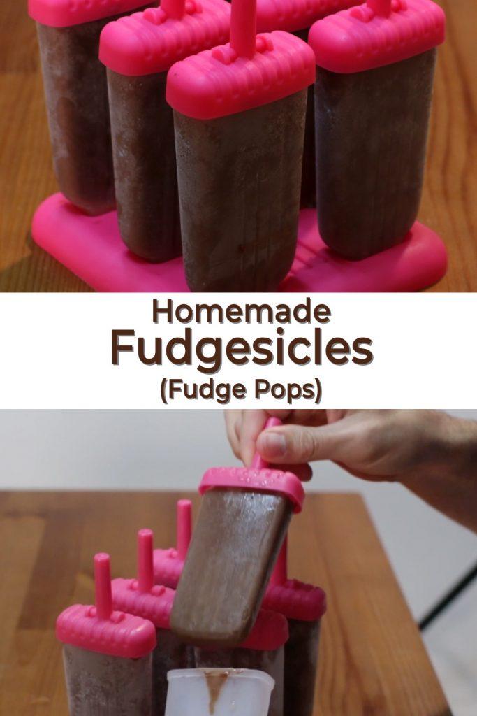 Homemade fudgesicles fudge pops pin for Pinterest