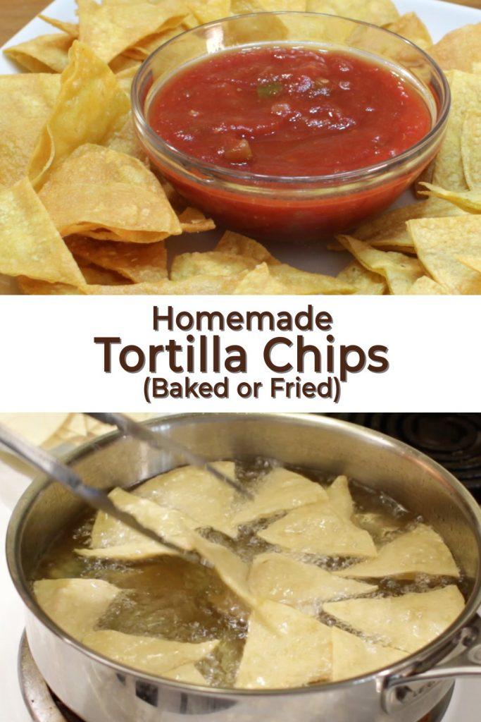 Homemade tortilla chips bake or fried pin for Pinterest