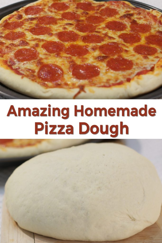 Amazing Homemade pizza dough pin for Pinterest