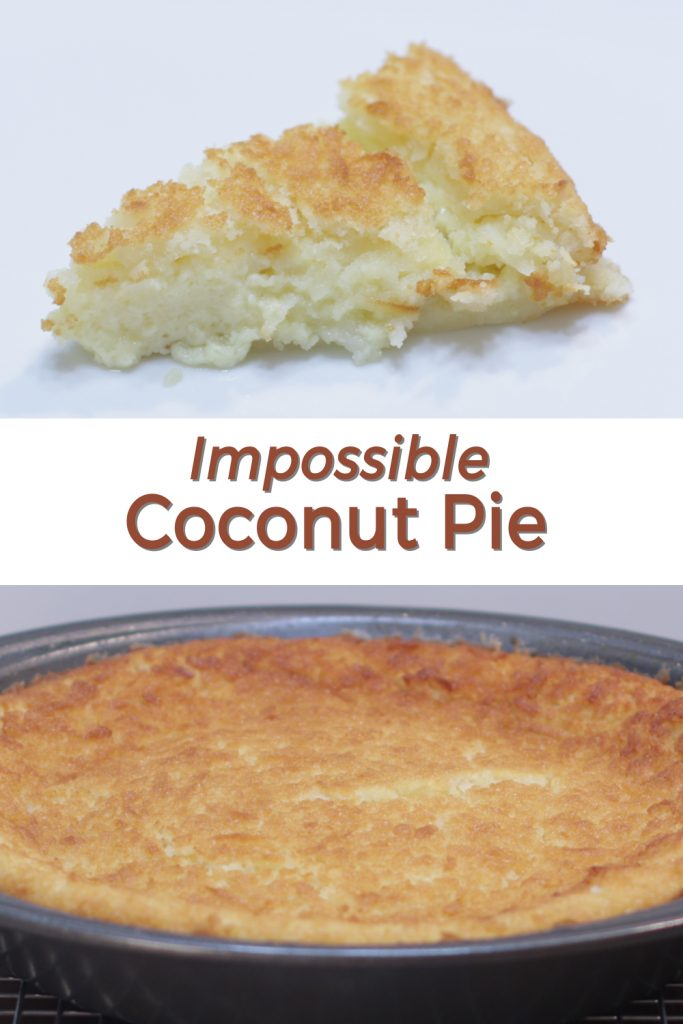 Impossible Coconut Pie pin for Pinterest