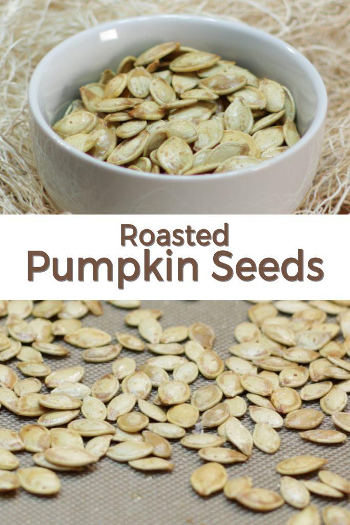 Roasted pumpkin seeds pin for Pinterest.