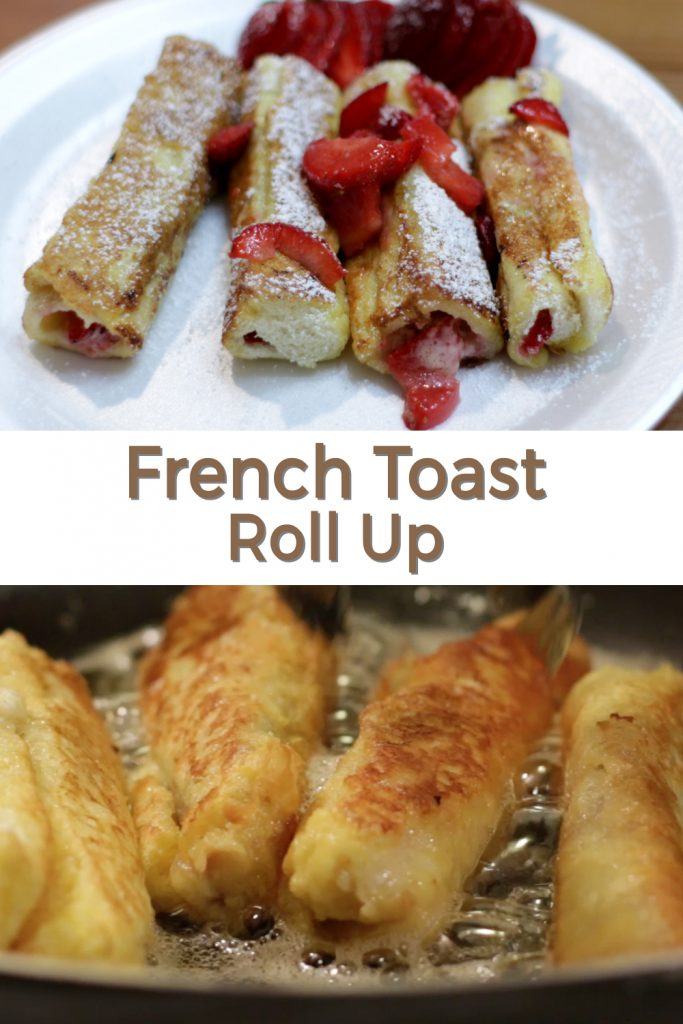 French Toast Rolls ups pin for Pinterest