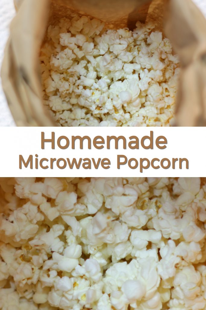 Homemade microwave popcorn pin for Pinterest