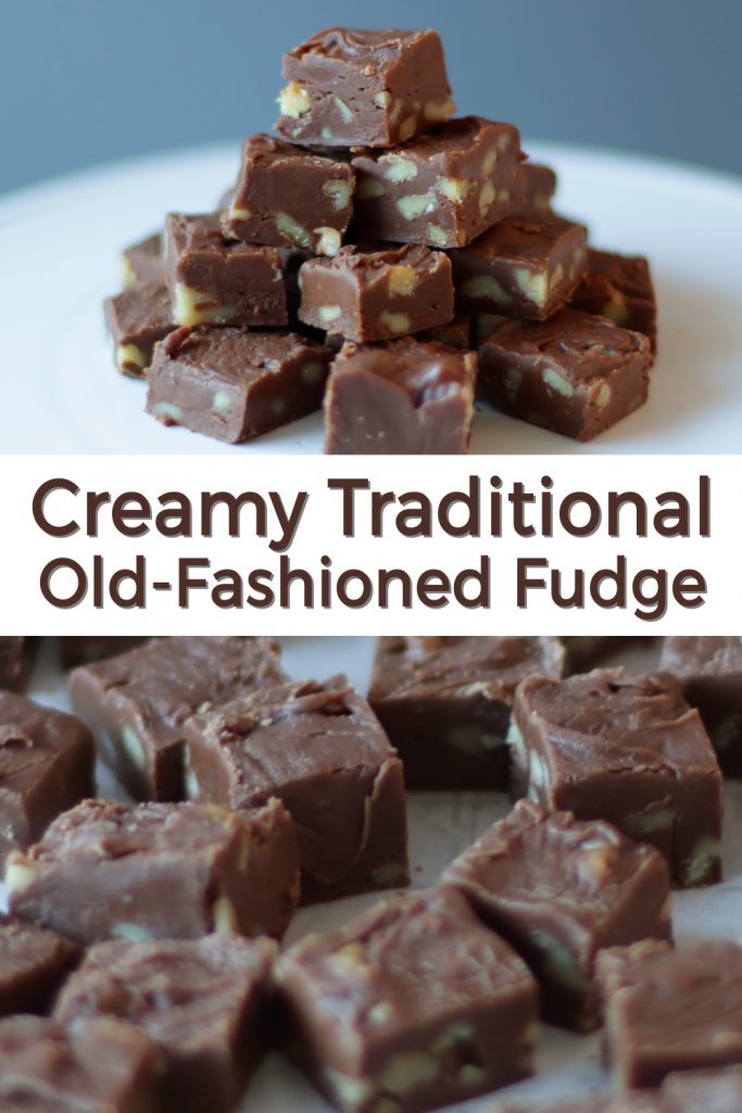 Creamy traditional old fashioned fudge pin for Pinterest