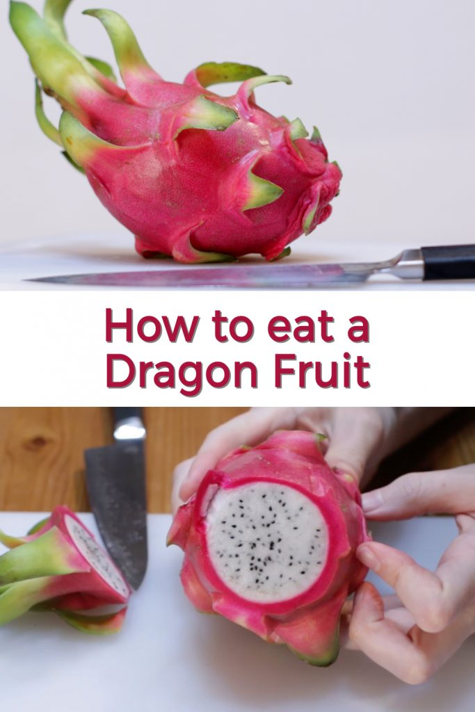How to eat a Dragon Fruit pin for Pinterest