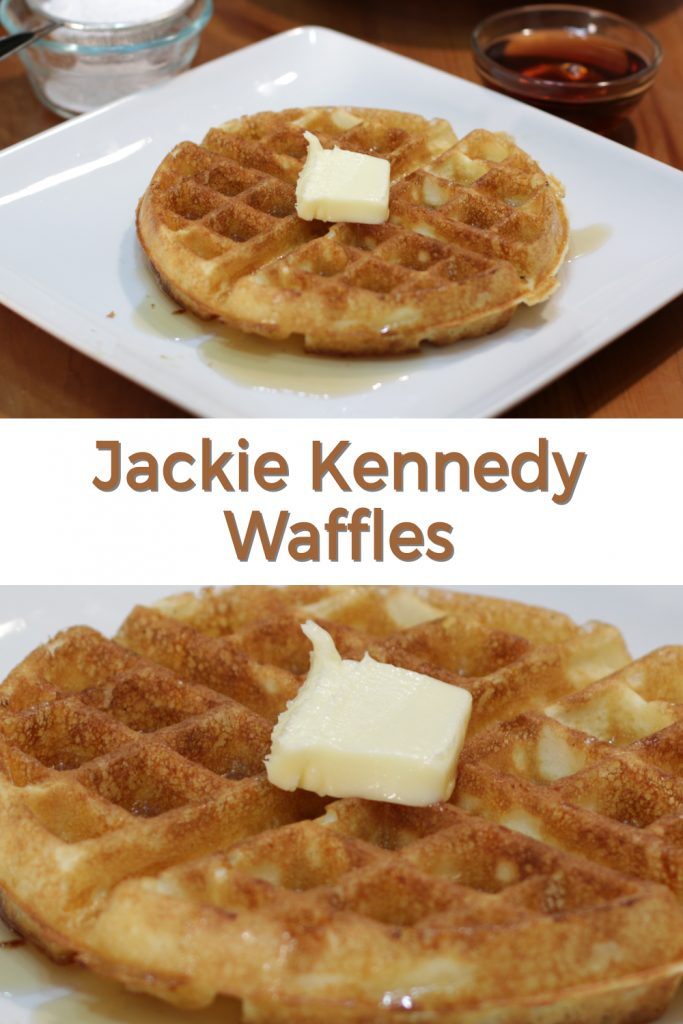 Jackie Kennedy homemade waffles pin for Pinterest
