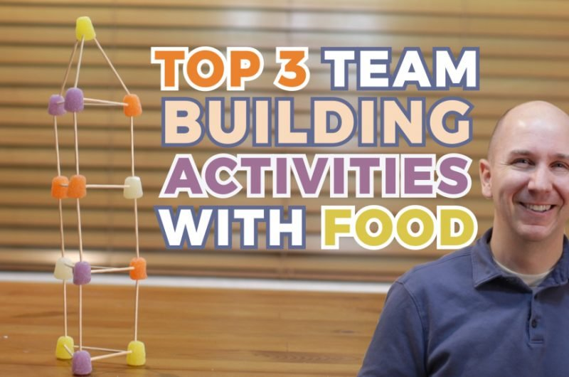 Man next to text that reads top 3 team building activities with food