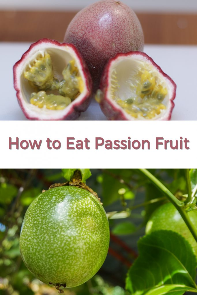 How to eat passion fruit pin for Pinterest