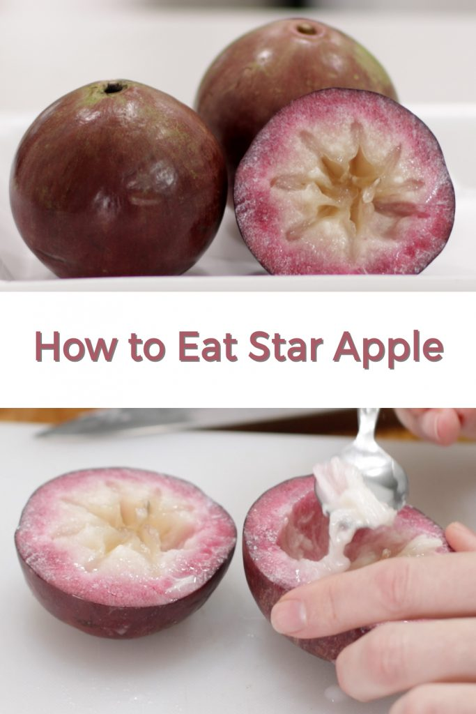 How to eat star apple pin for Pinterest